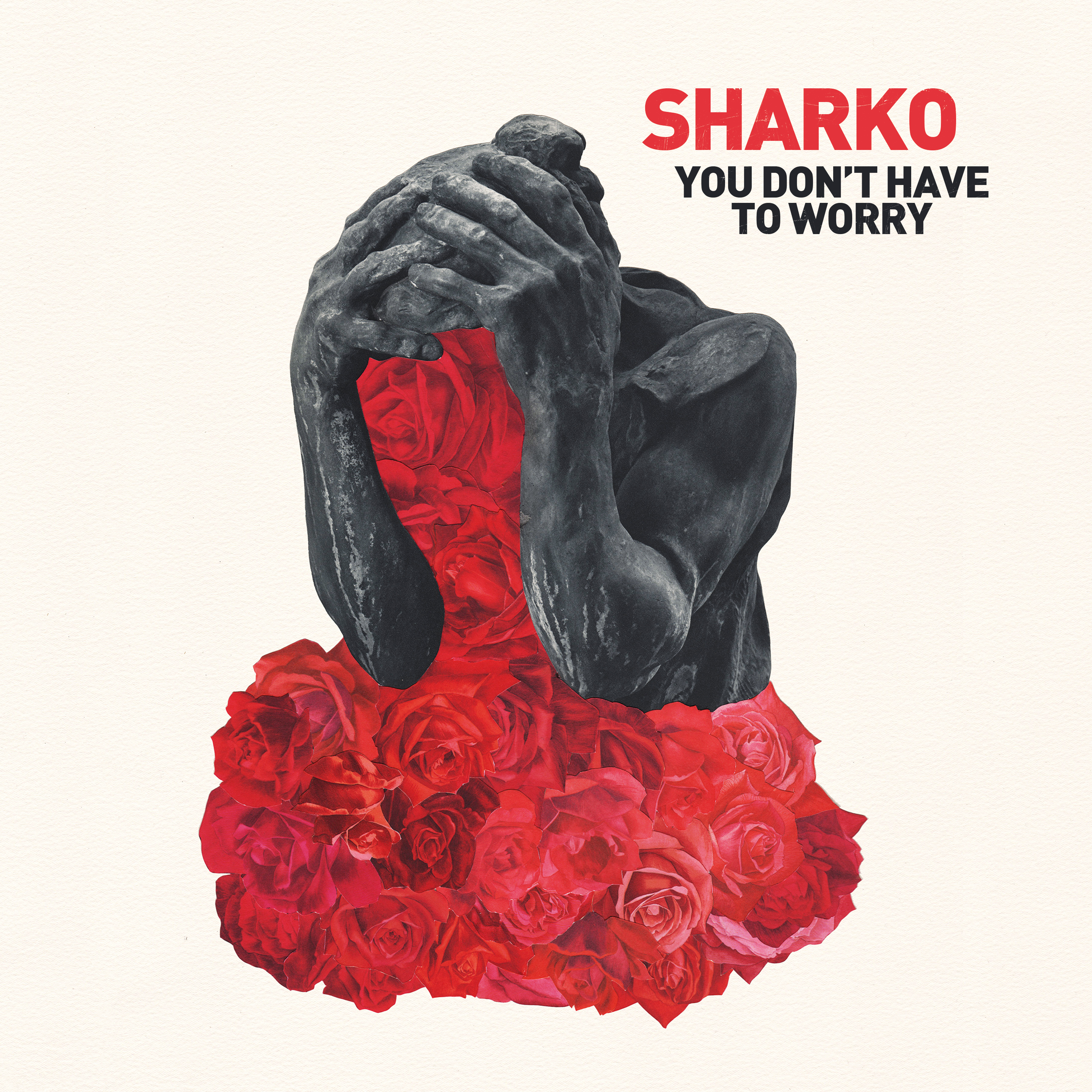 sharko_you_don_t_have_to_worry